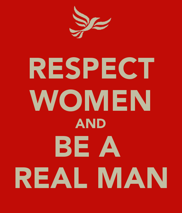 respect women and be a real man jumbleboo